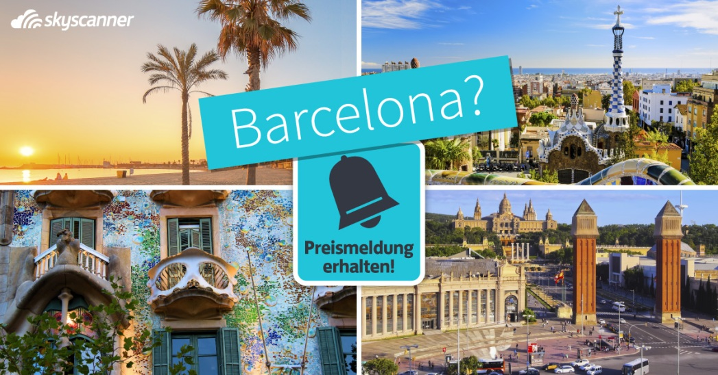 Lust auf Barcelona? Erstellt euch eine Preismeldung